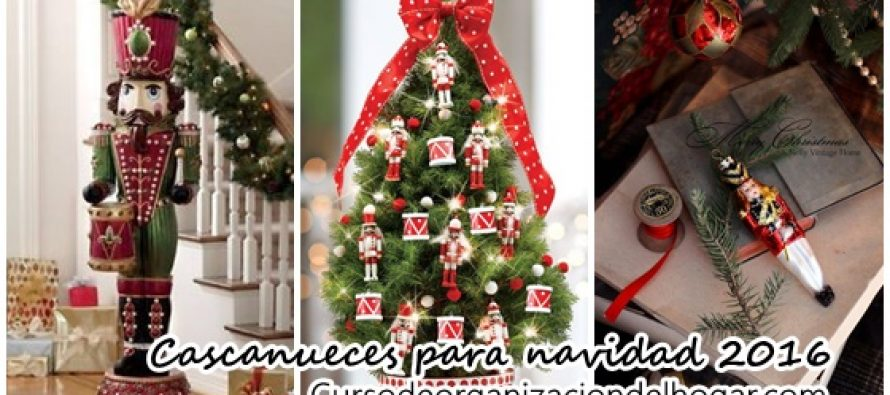 Decoraci n navide a 2016 con cascanueces curso de for Decoracion navidena 2016 unas