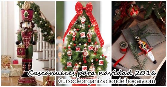 Decoraci n navide a 2016 con cascanueces curso de for Decoracion del hogar 2016