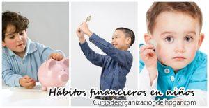 buenos-habitos-financieros-en-ninos-mira-como-inculcarles