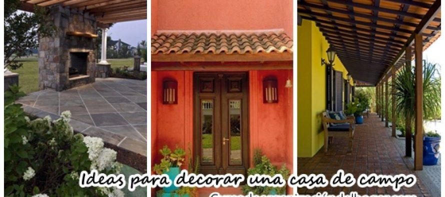 Ideas para decorar una casa de campo latest ideas para - Ver casas de campo ...
