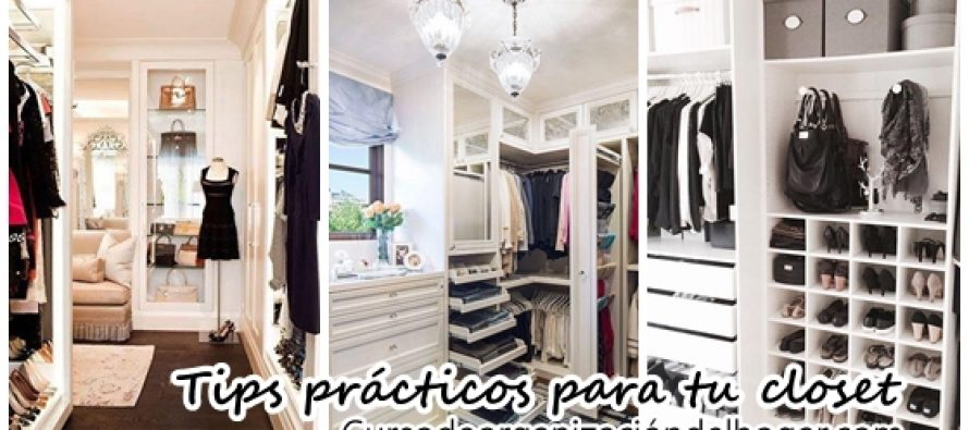 Tips practicos para organizar tu closet