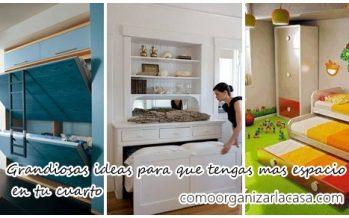 Grandiosas ideas para que tengas mas espacio en tu cuarto