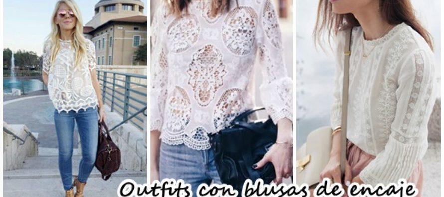 Lindos outfits con blusas de encaje