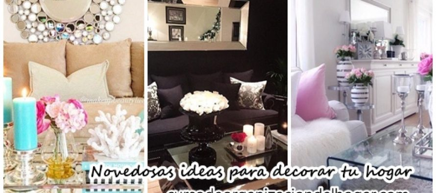 Novedosas ideas para decorar tu hogar curso de for Decorar hogar ideas