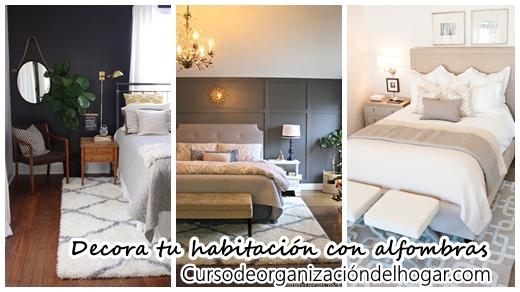 Ideas para decorar tu habitaci n con alfombras curso de organizacion del hogar y decoracion de - Decorar habitacion principal ...