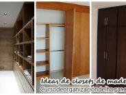 19 ideas de clósets de madera para que te los haga el carpintero ya