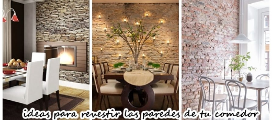 28 ideas para revestir las paredes de tu comedor curso for Revestir y decorar