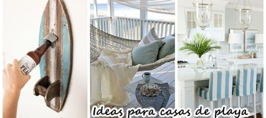 37 ideas para decorar una casa de playa