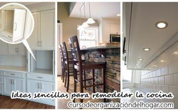 Ideas sencillas para remodelar tu cocina ya