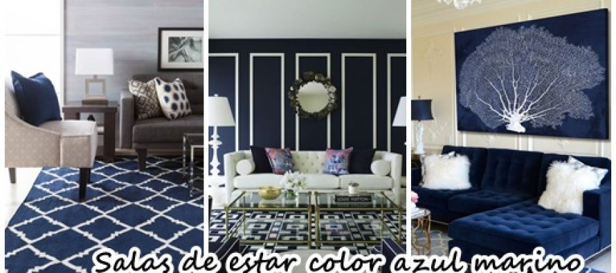 30 ideas para decorar salas de estar con el color azul marino curso de organizacion del hogar for Ideas decoracion sala de estar