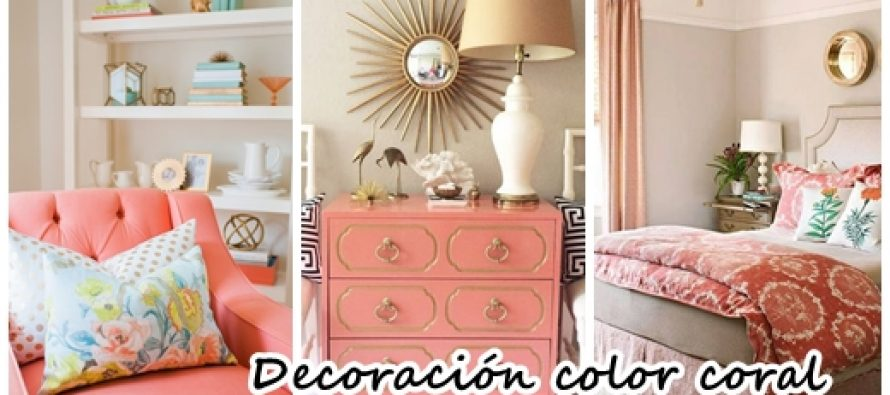 30 ideas para decorar tu casa con el color coral curso for Ideas para decorar tu casa economicas