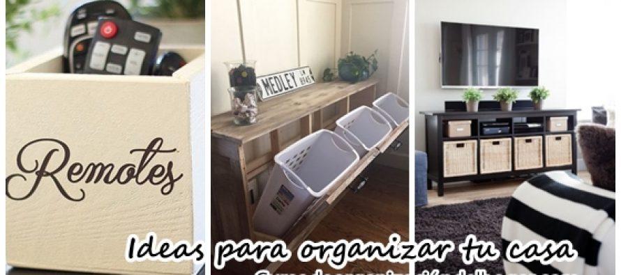35 pr cticas ideas para organizar tu casa curso de organizacion del hogar - Ideas para organizar tu casa ...