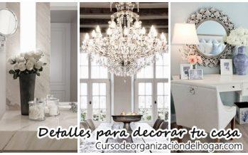 Detalles que harán que la decoración de tu casa se mire mas elegante y costosa