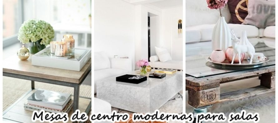 33 mesas de centro modernas para tu sala curso de - Mesas de centro modernas para sala ...