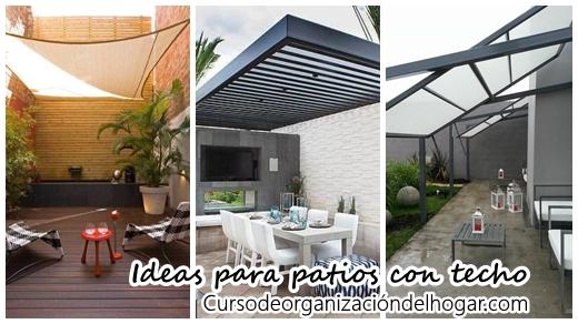 37 ideas geniales para ponerle techo a tu patio curso de for Techos modernos para patios